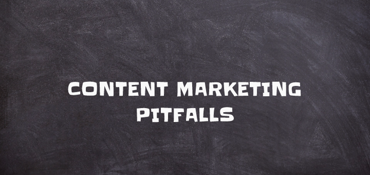 content marketing pitfalls