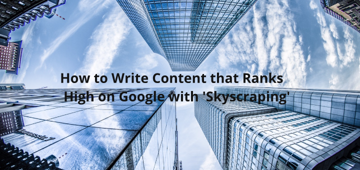 skyscraping technique for content writing